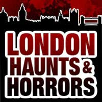 London Haunts and Horrors
